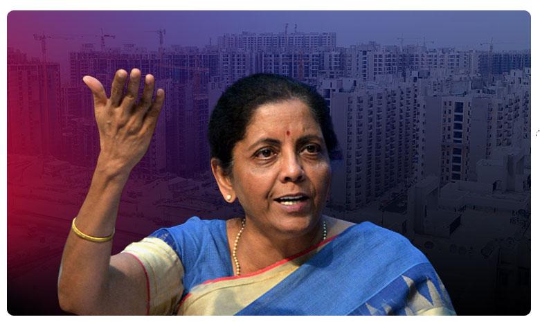 Finance Minister Nirmala sitaraman real estate housing bpcl announcesments, గృహ నిర్మాణాలకు రూ.10 వేల కోట్లు  : కేంద్ర మంత్రి నిర్మలా సీతారామన్