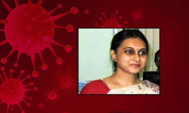 west bengal bureaucrat dies of coronavirus, కరోనా పోరులో ప్రాణాలొదిలిన యువ అధికారిణి