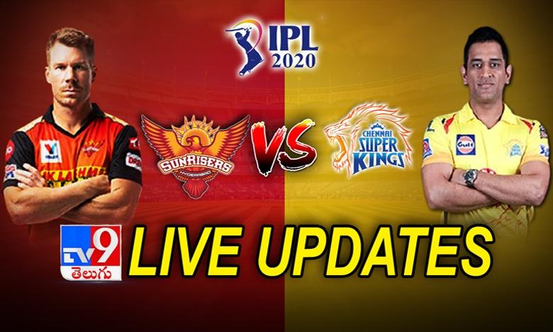 SRH vs CSK, IPL 2020 SRH vs CSK  చెన్నై సూపర్ కింగ్స్ విజయం